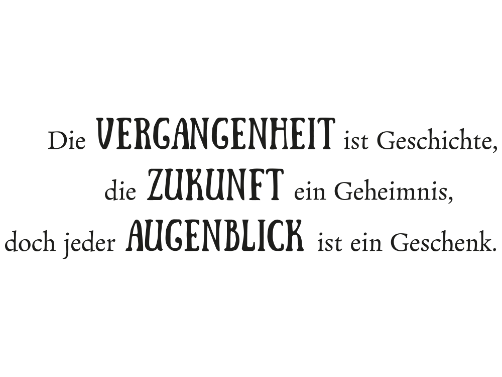 die vergangenheit ist geschichte wandtattoo spruch klebeheld. Black Bedroom Furniture Sets. Home Design Ideas