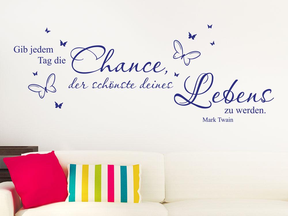 Wandtattoo  Gib jedem Tag die Chance der schönste Wandspruch in blau