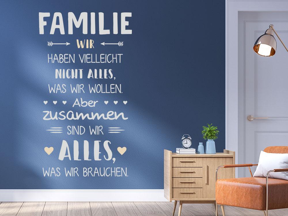 Spruch Wandtattoo Familie Wir haben vielleicht nicht alles