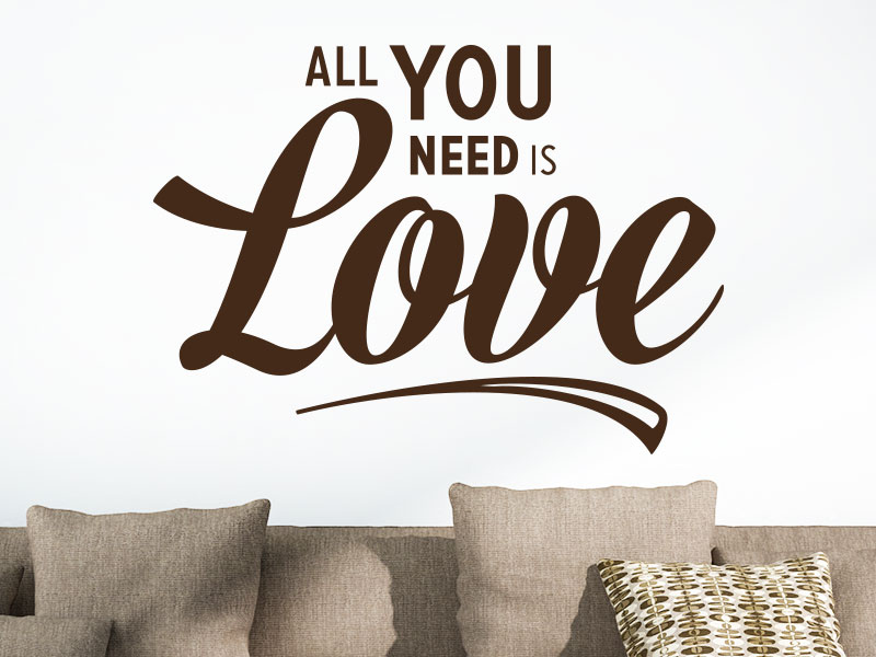 All you need is love Wandtattoo