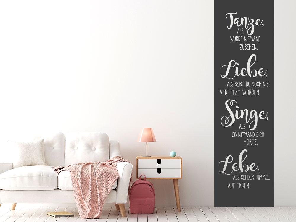 Wandtattoo Banner Tanze Liebe Singe Lebe