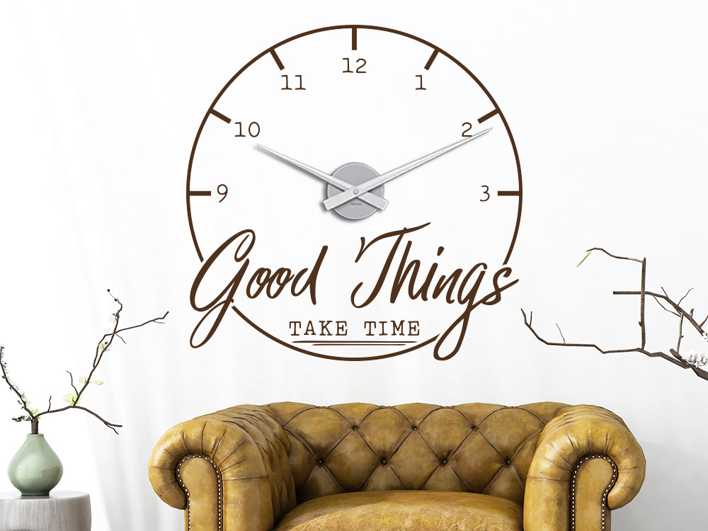 Wandtattoo Uhr Good Things take time