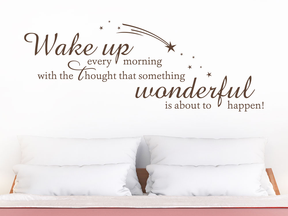 Wandtattoo Wake up every morning  Spruch über Bett auf heller Wand