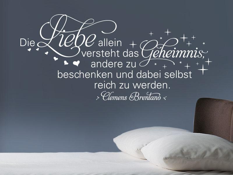 Wandtattoo Zitat Die Liebe allein von Clemens Brentano