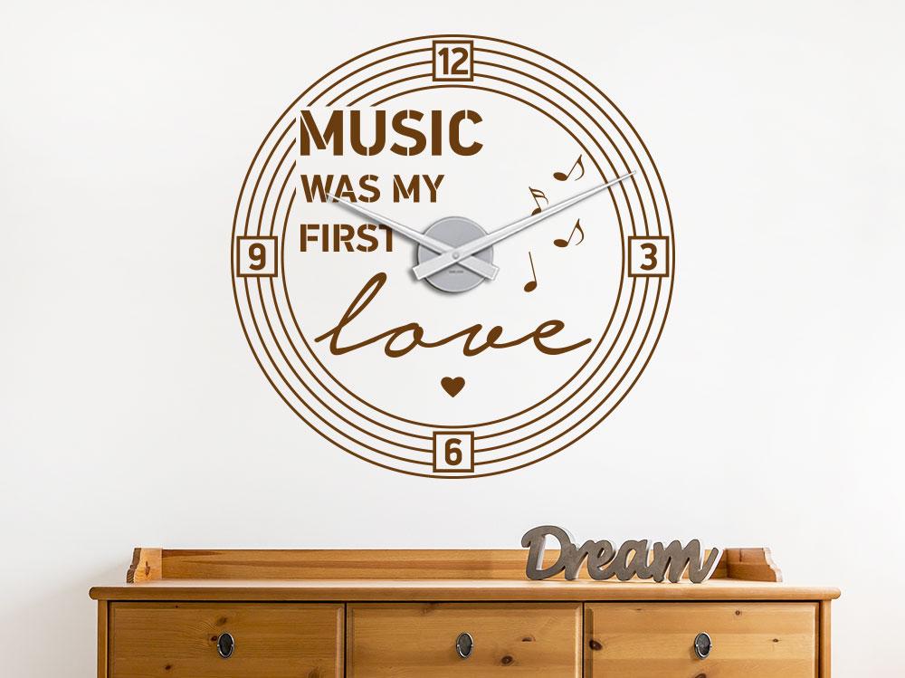Music was my first love Wandtattoo Uhr