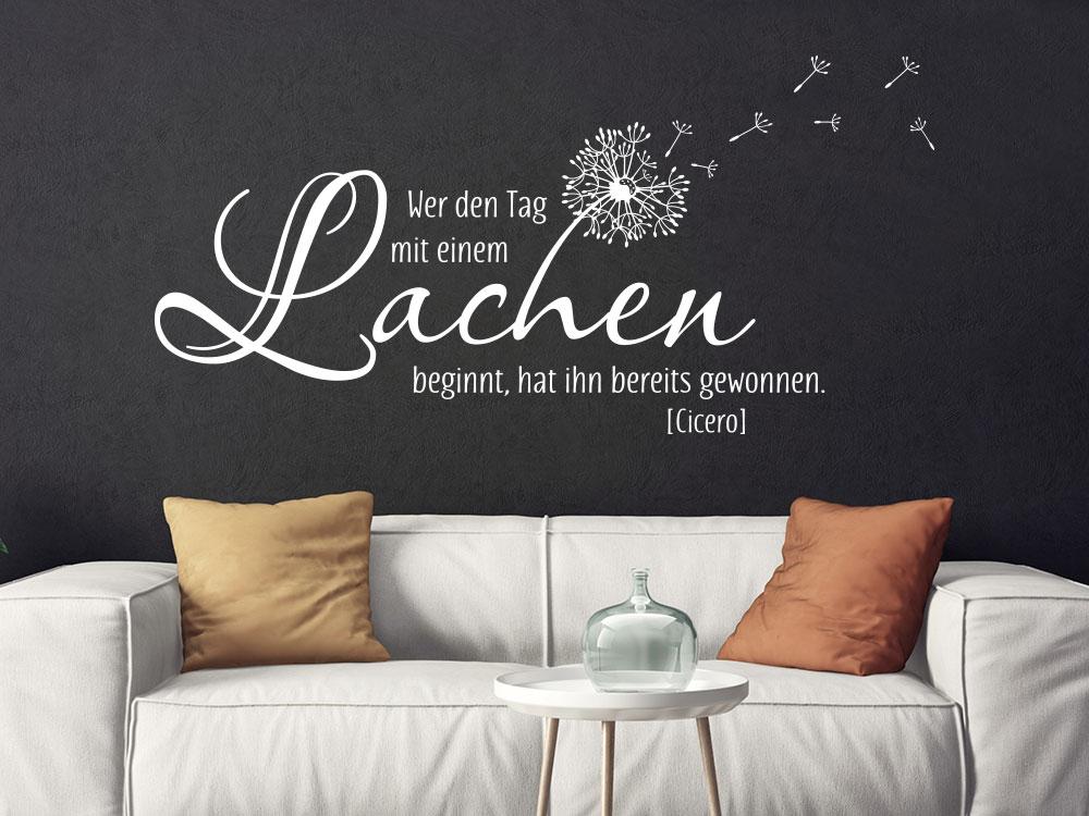 Wandtattoo mit Pusteblume: Wer den Tag mit einem Lachen beginnt, hat ihn bereits gewonnen im Wohnzimmer