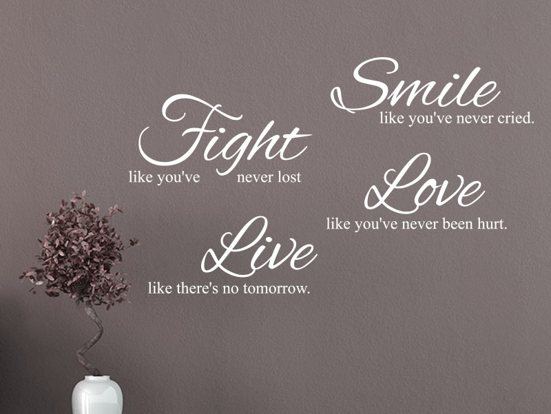 Wandtattoo Spruch Smile Fight Love Live