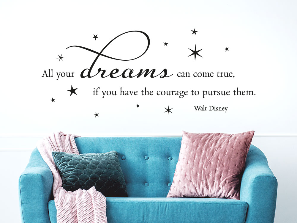 All our dreams Wandtattoo Spruch