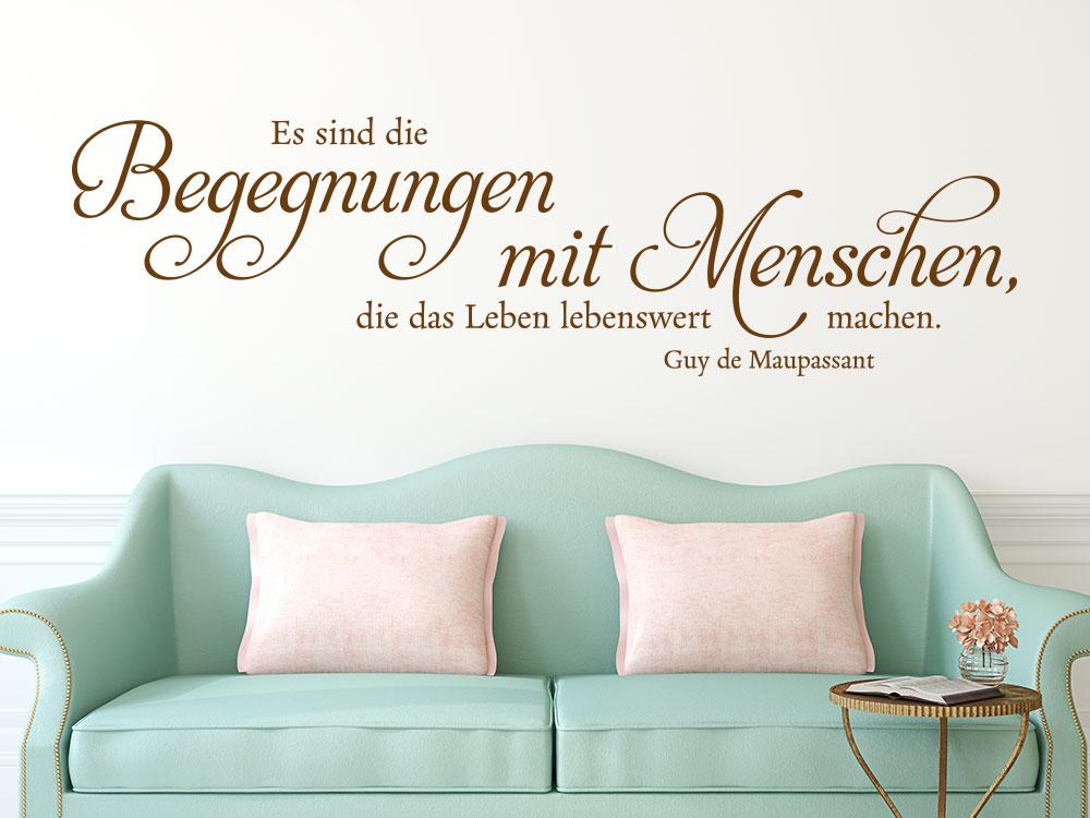 Wandtattoo Begegnungen im Leben über Zweisitzer Sofa
