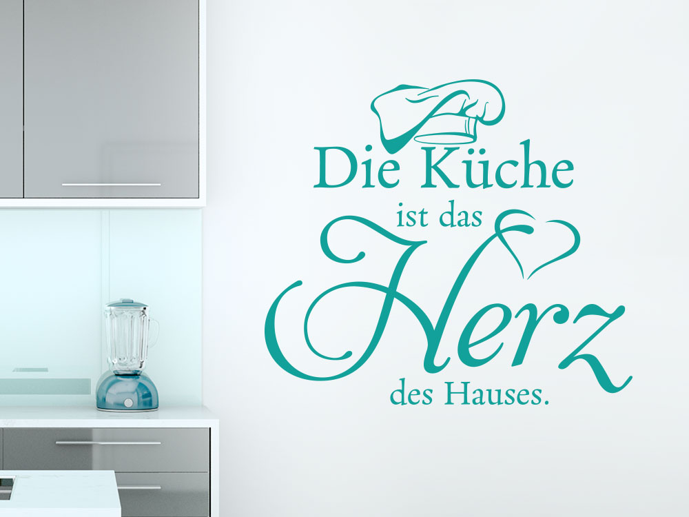 Wandtattoo Die Küche ist das Herz des Hauses.