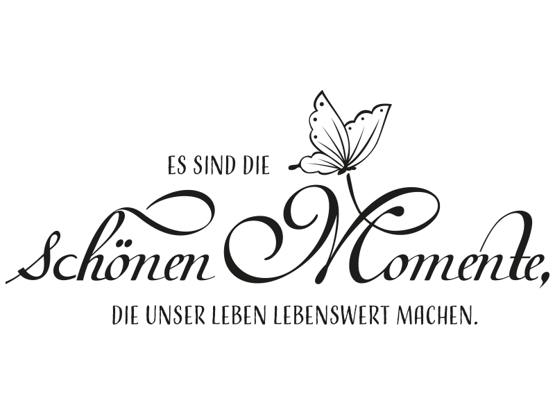 Merveilleux Wandtattoo Es Sind Die Schönen Momenteu2026