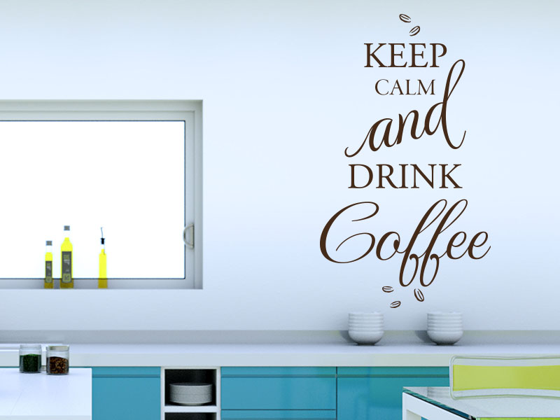 Wandtattoo Keep calm and drink coffee