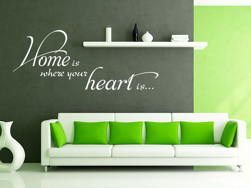 Wandtattoo Spruch Home is where your heart is…