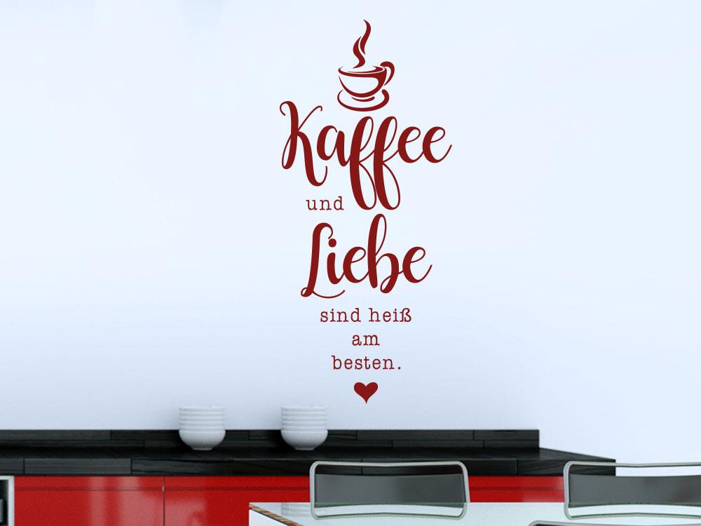 Wandtattoo Kaffee und Liebe sind heiß am besten