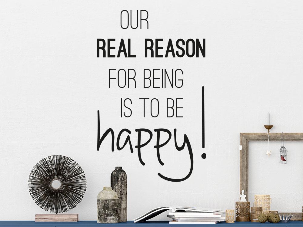 Wandtattoo Real reason auf heller Wand im Wohnzimmer