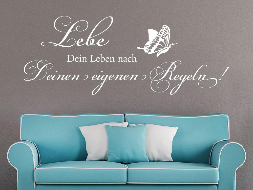 Wandtattoo Lebe dein Leben nach Deinen Regeln über Sofa im Wohnzimmer