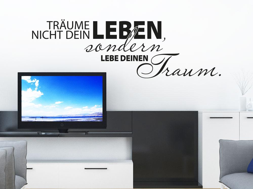 Wandtattoo Träume nicht... neben Fernseh