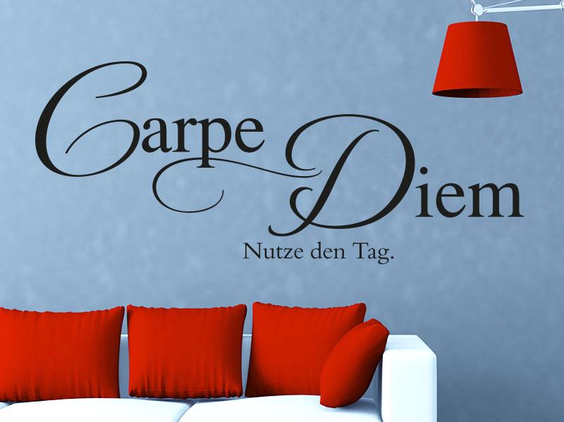 Carpe Diem - Nutze den Tag als Wandtattoo