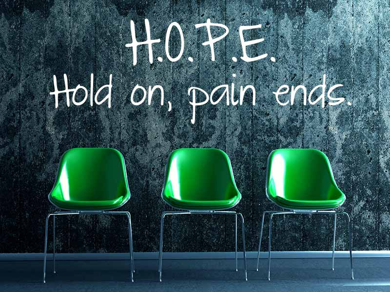 Wandtattoo Hope - Hold on Pain Ends
