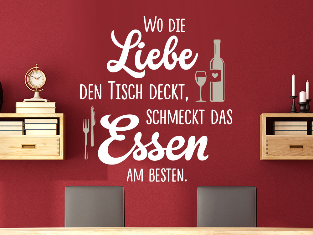 wandtattoo spruch wo die liebe den tisch deckt. Black Bedroom Furniture Sets. Home Design Ideas