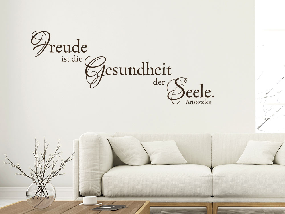 Wandtattoo Freude ist die Gesundheit der Seele Zitat im Wohnzimmer