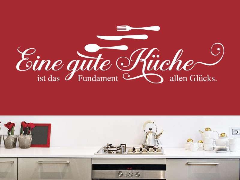 Wandtattoo Spruch Eine gute Küche… - Klebeheld.de