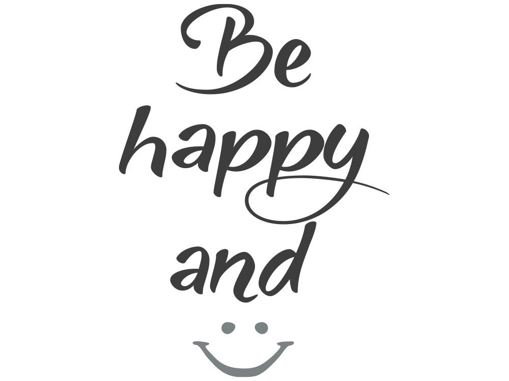 Wandtattoo Be happy and smile - Gesamtansicht des Wandtattoos