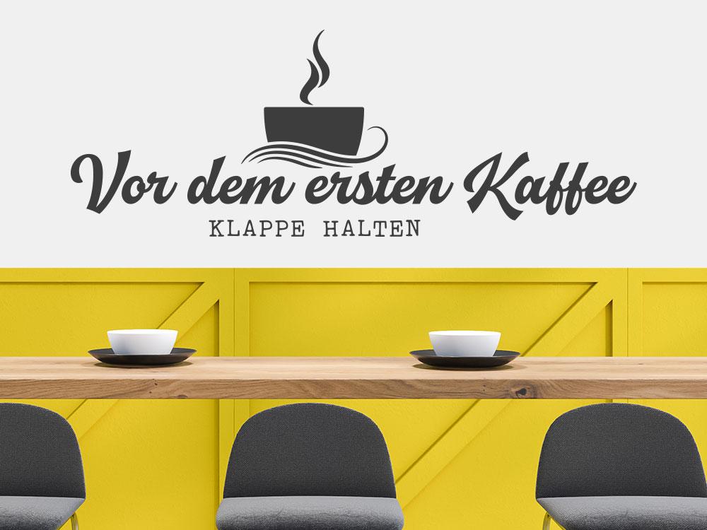 Wandtattoo Vor dem ersten Kaffee Spruch für Küche