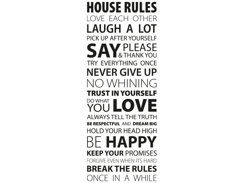 Wandtattoo House Rules