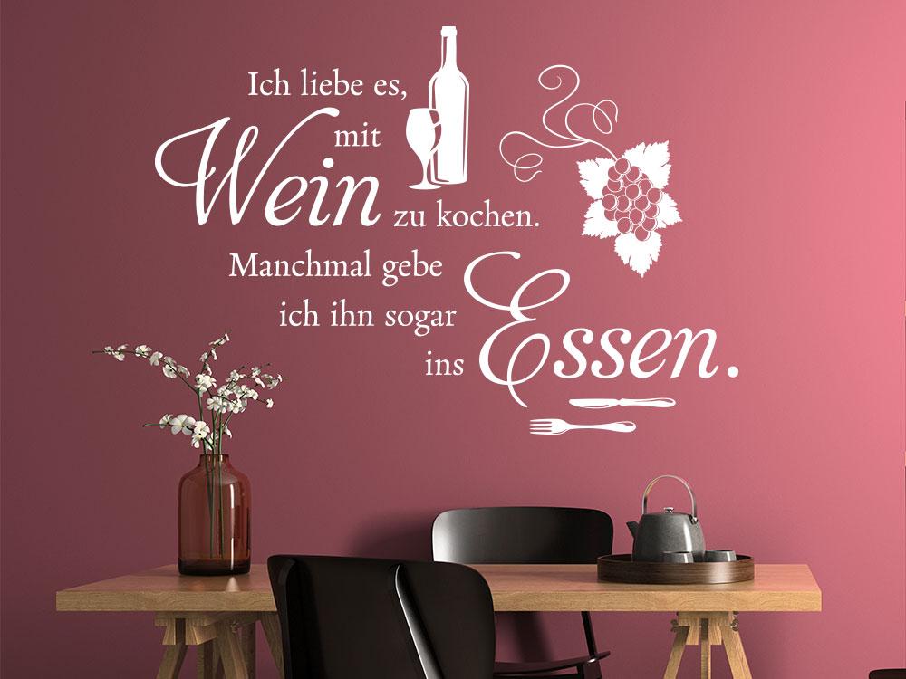 Wandtattoo Küchen Spruch: Ich liebe es mit Wein zu kochen