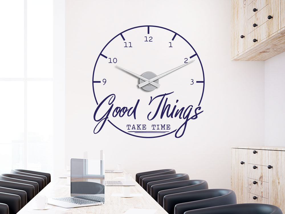 Wandtattoo Uhr Good Things take time im Besprechungsraum helle Wand