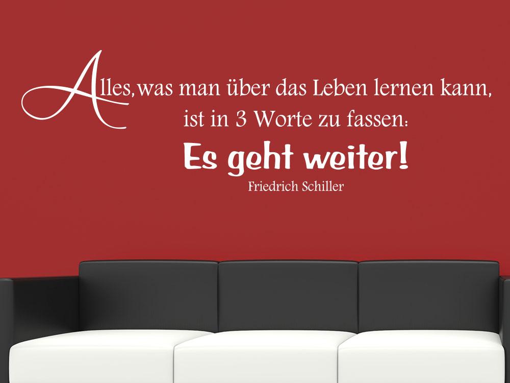 Wandtattoo Zitat Alles was man über das Leben lernen kann von Friedrich Schiller