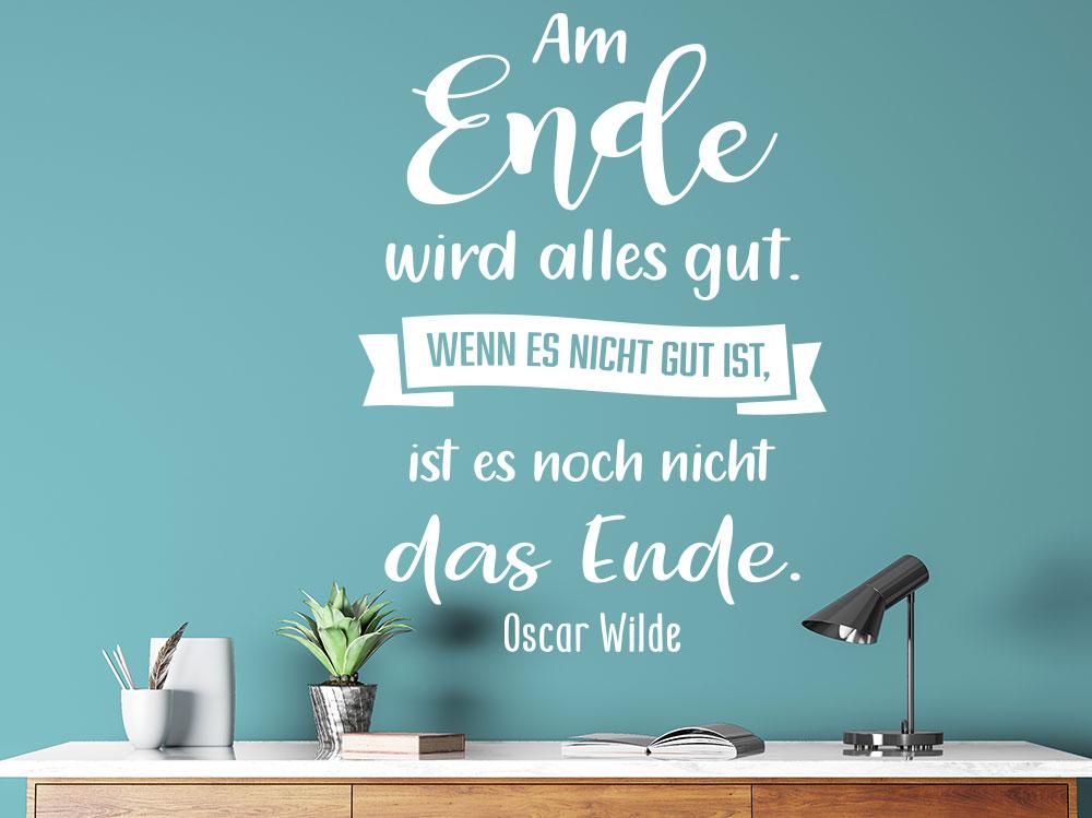 """Wandtattoo zitat von Oscar Wilde """" Am Ende wird alles gut"""" über Schreibtisch"""