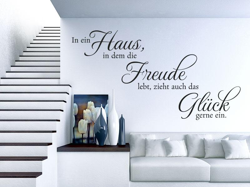 Wandtattoo Spruch In ein Haus, in dem die Freude lebt, zieht auch das Glück gerne ein