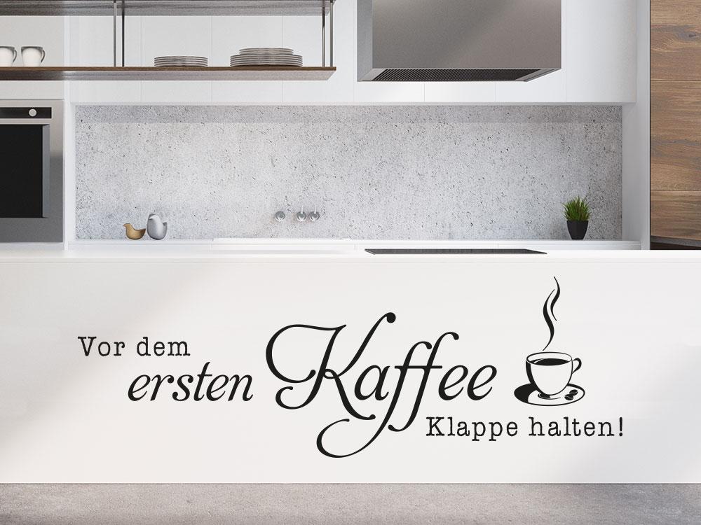 Wandtattoo Vor dem ersten Kaffee…