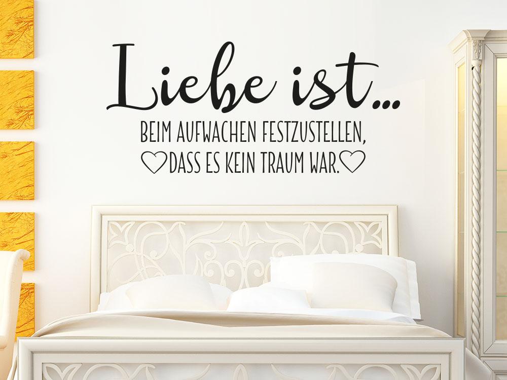 Liebe ist beim Aufwachen festzustellen, es kein Traum war Wandtattoo im Schlafzimmer