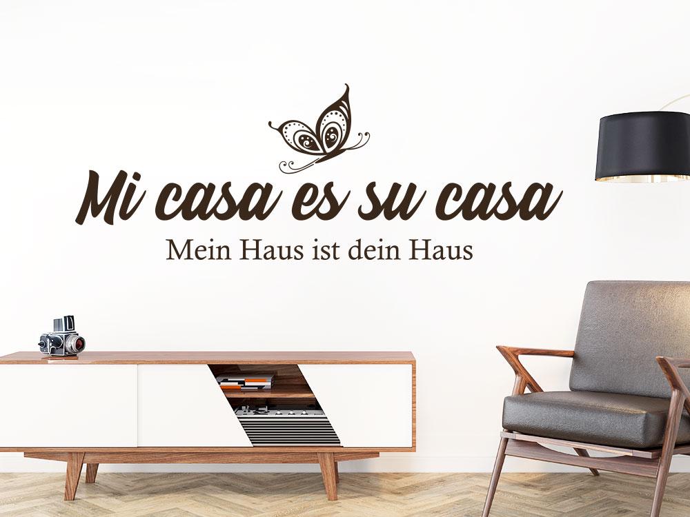 Wandtattoo Mi casa - Mein Haus ist dein Haus
