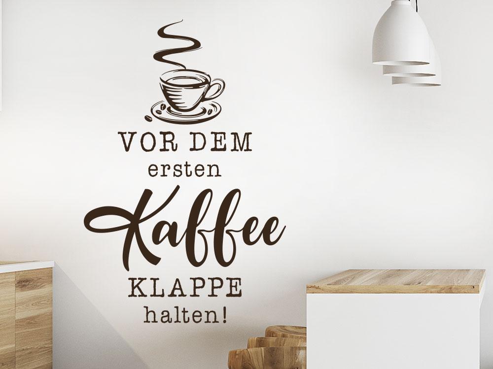 Wandtattoo Vor dem ersten Kaffee Klappe halten mit Kaffeetasse und Kaffeebohnen