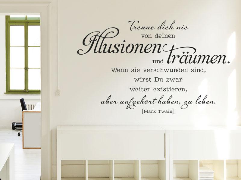Wandtattoo Mark Twain - Trenne Dich nie von Deinen Illusionen und Träumen.
