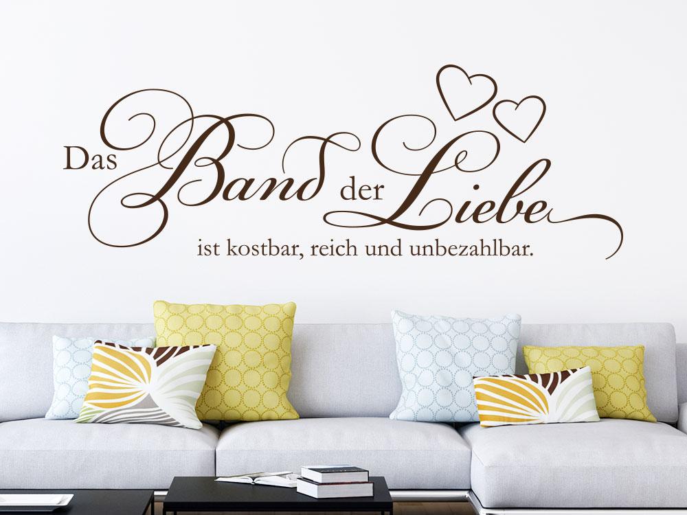 Wandtattoo Das Band der Liebe ist kostbar reich und unbezahlbar auf heller Wandfläche